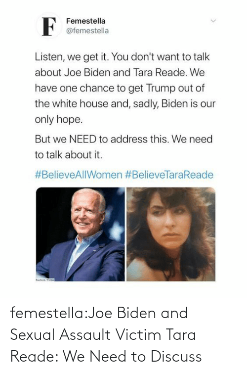 Rape: femestella:Joe Biden and Sexual Assault Victim Tara Reade: We Need to Discuss