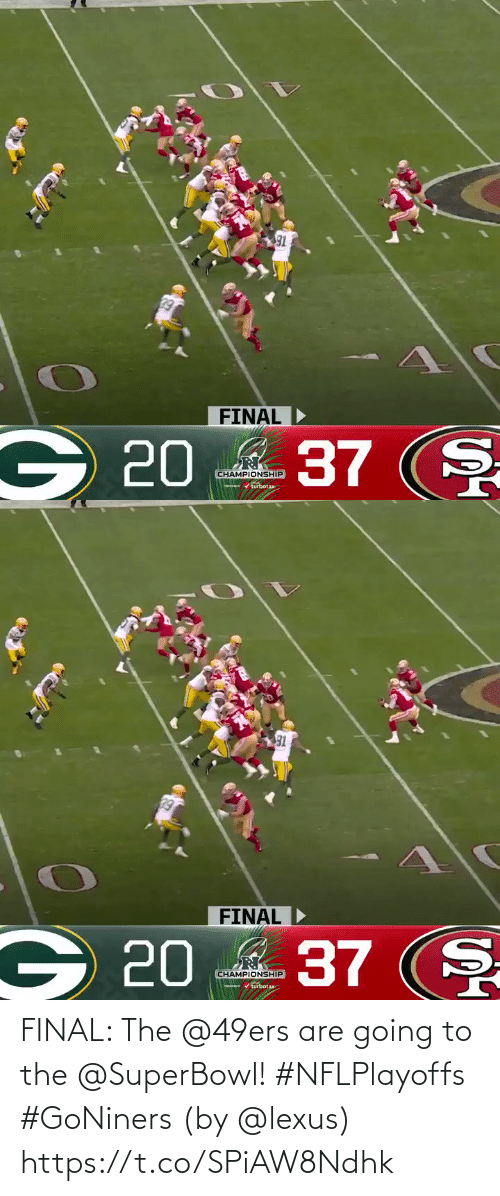 Going: FINAL: The @49ers are going to the @SuperBowl! #NFLPlayoffs #GoNiners  (by @lexus) https://t.co/SPiAW8Ndhk