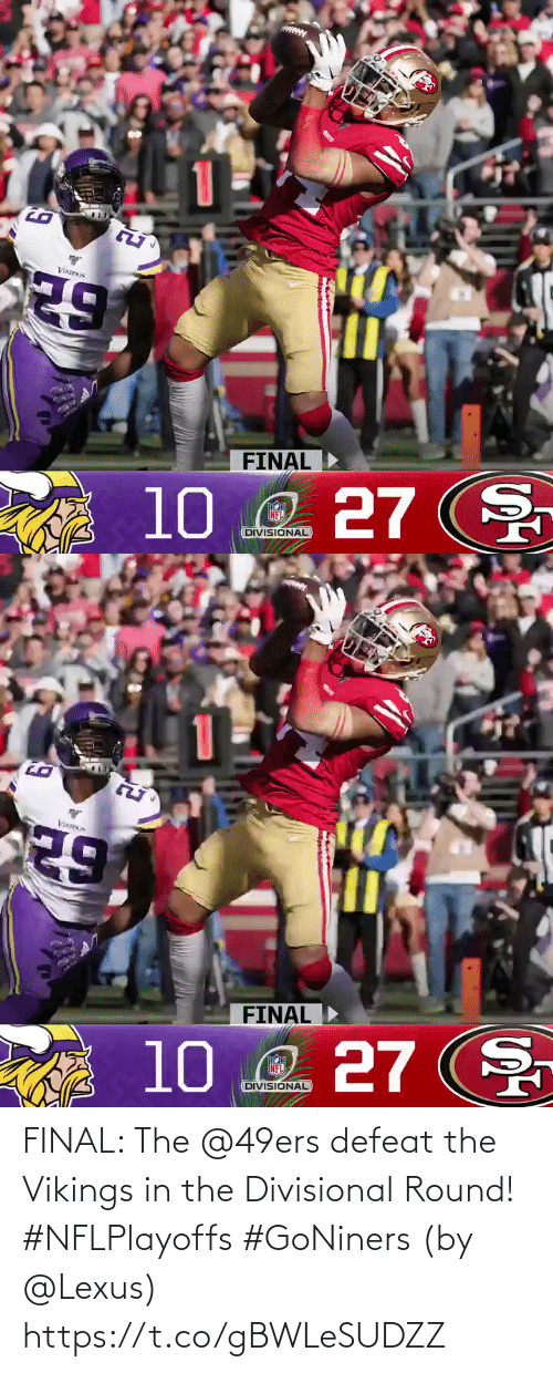 Round: FINAL: The @49ers defeat the Vikings in the Divisional Round! #NFLPlayoffs #GoNiners  (by @Lexus) https://t.co/gBWLeSUDZZ