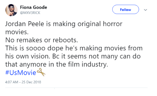 Dope, Jordan Peele, and Movies: Fiona Goode  @MXV3RICK  Follow  Jordan Peele is making original horror  movies.  No remakes or reboots.  This is soooo dope he's making movies from  his own vision. Bc it seems not many can do  that anymore in the film industry  #UsMovieA  4:07 AM-25 Dec 2018