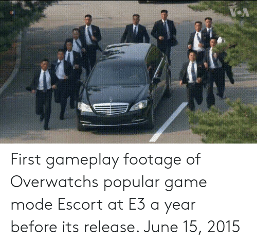 Game, Overwatch, and Escort: First gameplay footage of Overwatchs popular game mode Escort at E3 a year before its release. June 15, 2015