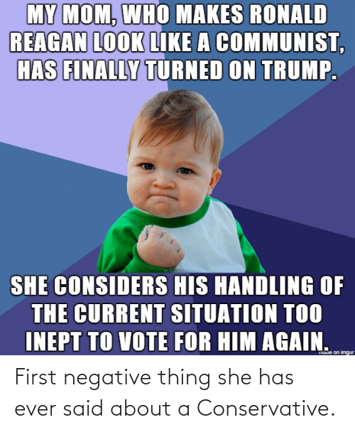 said: First negative thing she has ever said about a Conservative.