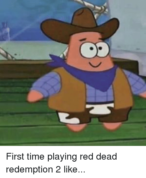 SpongeBob, Time, and Red Dead Redemption