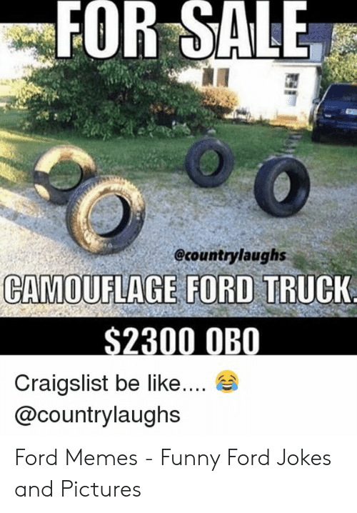 25 Best Memes About Funny Ford Jokes Funny Ford Jokes Memes