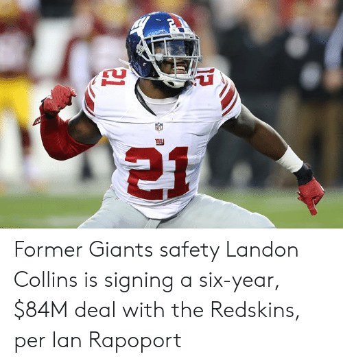 landon: Former Giants safety Landon Collins is signing a six-year, $84M deal with the Redskins, per Ian Rapoport