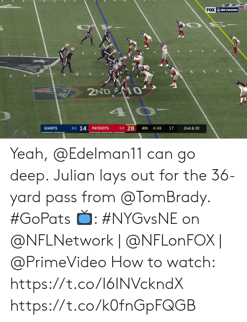 Lay's, Memes, and Patriotic: FOX NETWORK  2ND 0  5-0 28  2-3 14  PATRIOTS  4:48  17  GIANTS  4th  2nd & 10 Yeah, @Edelman11 can go deep.  Julian lays out for the 36-yard pass from @TomBrady. #GoPats  📺: #NYGvsNE on @NFLNetwork | @NFLonFOX | @PrimeVideo How to watch: https://t.co/I6INVckndX https://t.co/k0fnGpFQGB