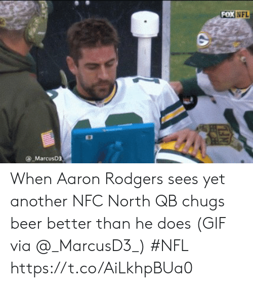 Aaron Rodgers, Beer, and Gif: FOX  NFL  a MarcusD3 When Aaron Rodgers sees yet another NFC North QB chugs beer better than he does   (GIF via @_MarcusD3_) #NFL  https://t.co/AiLkhpBUa0