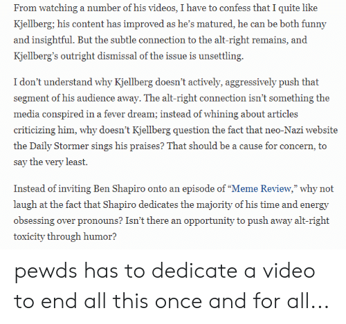From Watching a Number of His Videos I Have to Confess That