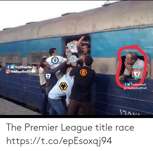 Race: fy TrollFootball  O TheFootballTrolt  TVERPOOL  rseraranLY  fy TrollFootball  O TheFootballTroll  19AVA The Premier League title race https://t.co/epEsoxqj94