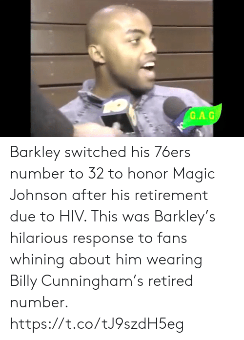Philadelphia 76ers: G.A.G Barkley switched his 76ers number to 32 to honor Magic Johnson after his retirement due to HIV.   This was Barkley's hilarious response to fans whining about him wearing Billy Cunningham's retired number.    https://t.co/tJ9szdH5eg