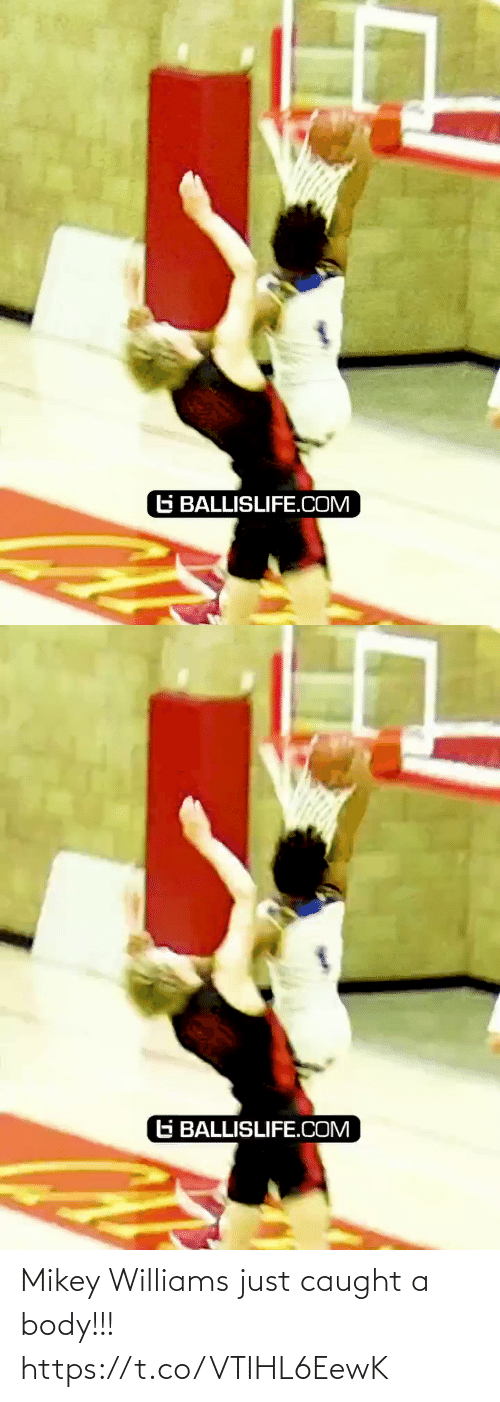 Body: G BALLISLIFE.COM   G BALLISLIFE.COM Mikey Williams just caught a body!!! https://t.co/VTIHL6EewK