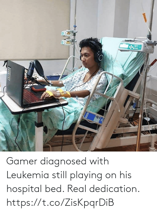 real: Gamer diagnosed with Leukemia still playing on his hospital bed. Real dedication. https://t.co/ZisKpqrDiB