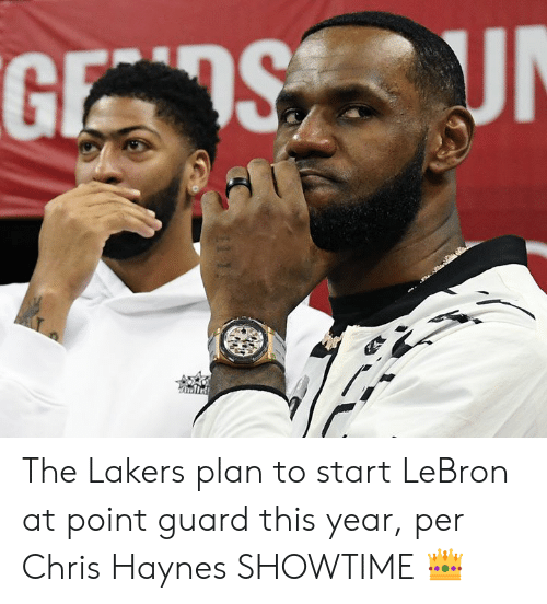 Los Angeles Lakers, Lebron, and Showtime: GES UN The Lakers plan to start LeBron at point guard this year, per Chris Haynes  SHOWTIME 👑