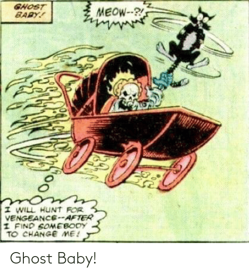 Baby: Ghost Baby!