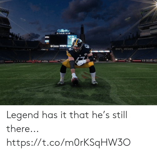 new england: Gillette  STADIUM  ACROSS  @NFL MEMES  egillettestadium  BUD  Coss  NEW ENGLAND PAT  IOTS  19 Legend has it that he's still there... https://t.co/m0rKSqHW3O