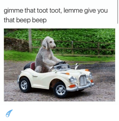 Toots: gimme that toot toot, lemme give you  that beep beep ☄️