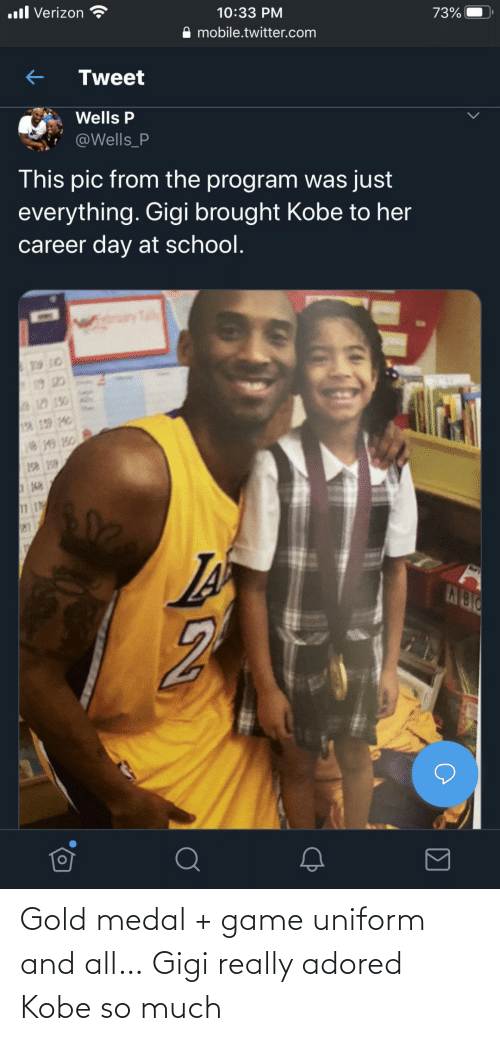 Kobe: Gold medal + game uniform and all… Gigi really adored Kobe so much