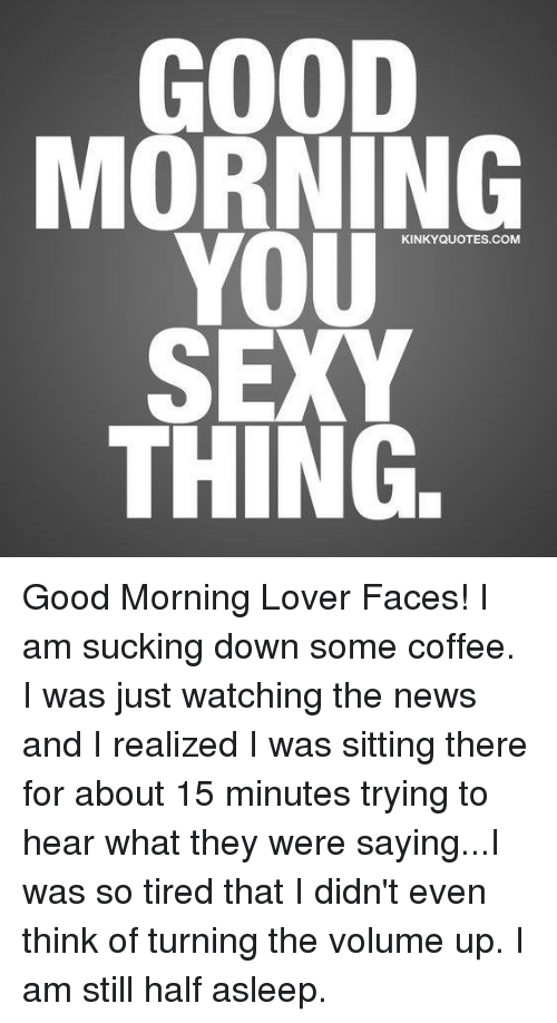 Well! Logical Sexy quotes for lovers bad