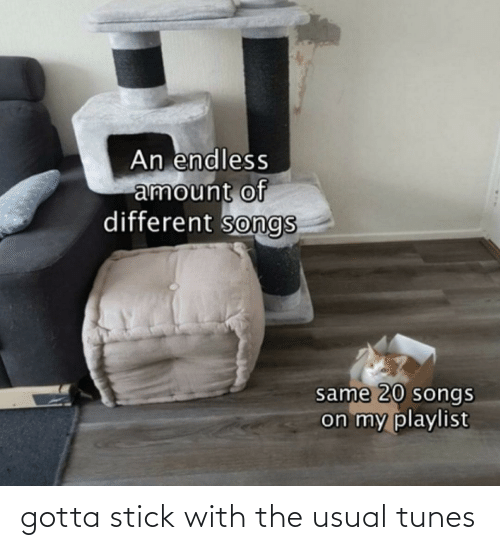 tunes: gotta stick with the usual tunes