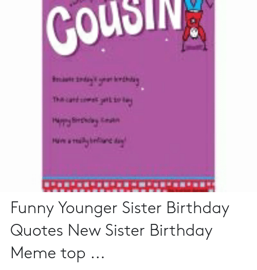 Birthday Quotes Birthday Quotes For Little Sister Funny