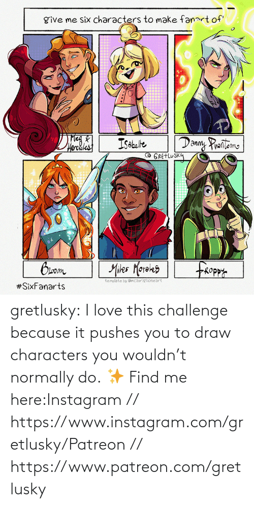 find: gretlusky:    I love this challenge because it pushes you to draw characters you wouldn't normally do.    ✨ Find me here:Instagram // https://www.instagram.com/gretlusky/Patreon // https://www.patreon.com/gretlusky
