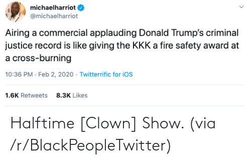 R: Halftime [Clown] Show. (via /r/BlackPeopleTwitter)