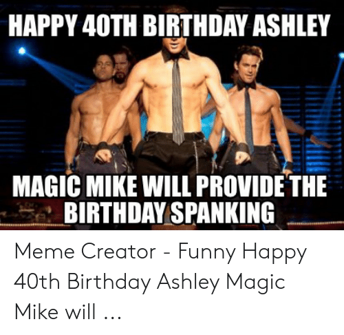 25 Best Memes About Funny Happy 40th Birthday Funny Happy 40th