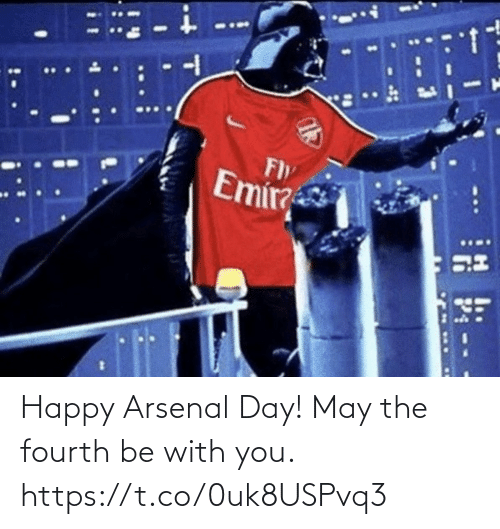 Fourth: Happy Arsenal Day!   May the fourth be with you. https://t.co/0uk8USPvq3