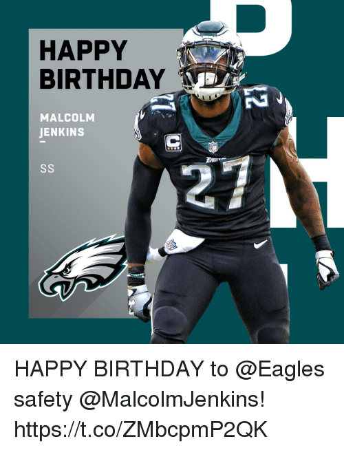 Birthday, Philadelphia Eagles, and Memes: HAPPY  BIRTHDAY  MALCOLM  JENKINS  EAm HAPPY BIRTHDAY to @Eagles safety @MalcolmJenkins! https://t.co/ZMbcpmP2QK