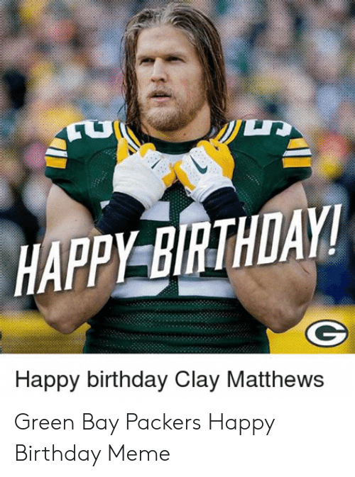25 Best Memes About Packers Happy Birthday Packers Happy