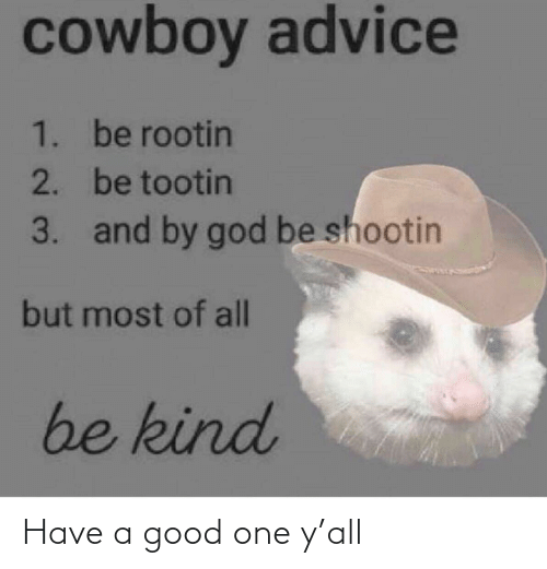 Ÿ˜˜: Have a good one y'all