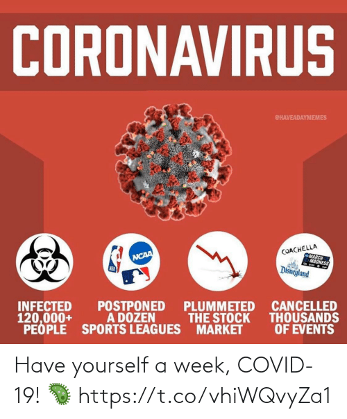 sports: Have yourself a week, COVID-19! 🦠 https://t.co/vhiWQvyZa1