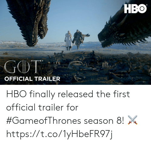 Hbo, Gameofthrones, and First: HBO  OFFICIAL TRAILER HBO finally released the first official  trailer for #GameofThrones season 8! ⚔️ https://t.co/1yHbeFR97j