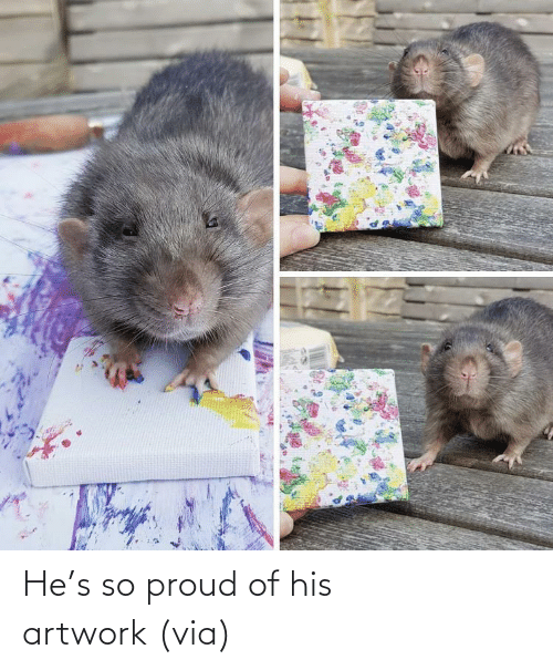 hes: He's so proud of his artwork (via)