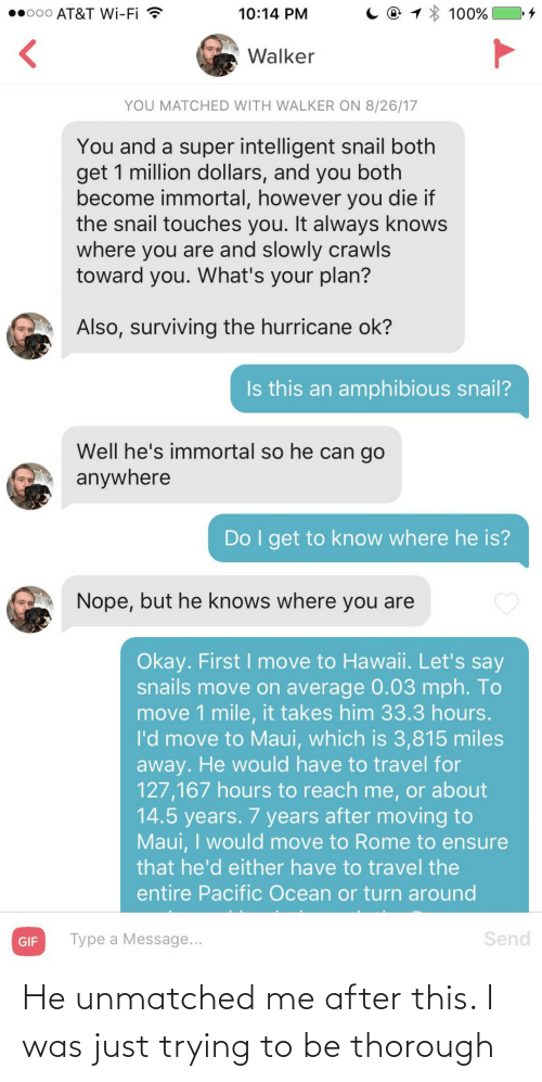 After: He unmatched me after this. I was just trying to be thorough