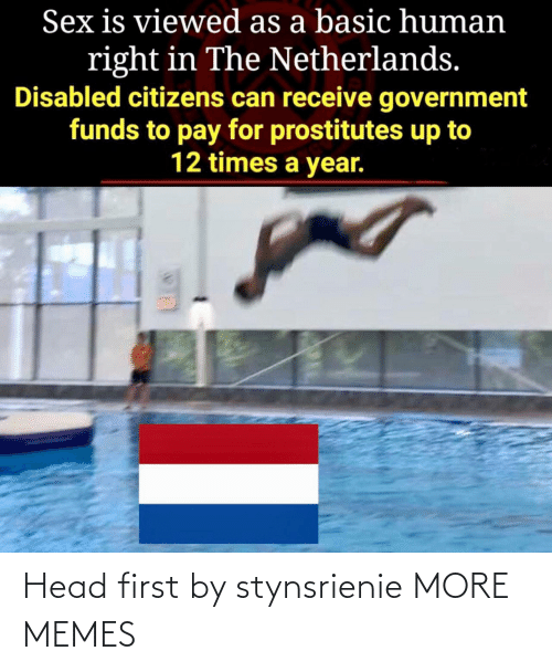 more: Head first by stynsrienie MORE MEMES
