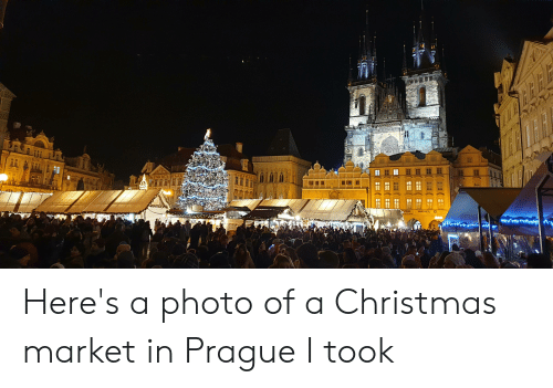 Christmas, Prague, and Photo: Here's a photo of a Christmas market in Prague I took