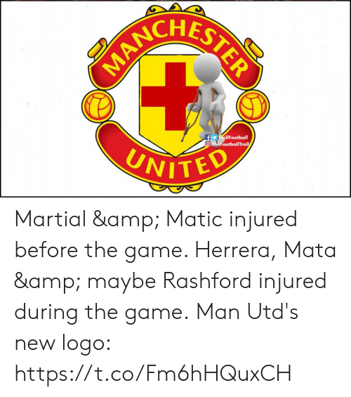 Memes, The Game, and Game: HESTE  TrollFootball  FootballTrol  UNIT Martial & Matic injured before the game. Herrera, Mata & maybe Rashford injured during the game.  Man Utd's new logo: https://t.co/Fm6hHQuxCH
