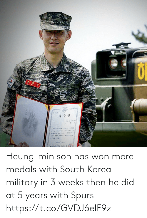 son: Heung-min son has won more medals with South Korea military in 3 weeks then he did at 5 years with Spurs https://t.co/GVDJ6eIF9z
