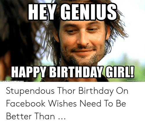 25 Best Memes About Thor Birthday Thor Birthday Memes