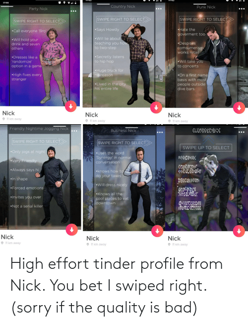 right: High effort tinder profile from Nick. You bet I swiped right. (sorry if the quality is bad)