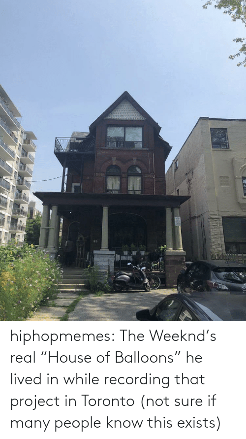 """While: hiphopmemes:  The Weeknd's real """"House of Balloons"""" he lived in while recording that project in Toronto (not sure if many people know this exists)"""