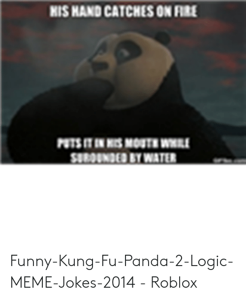 Kung Fu Panda Roblox Id - 25 Best Memes About Funny Kung Fu Panda Funny Kung Fu