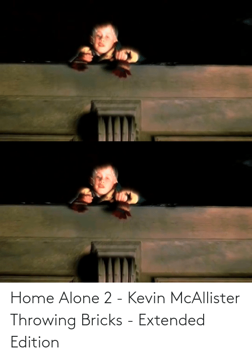 Home Alone: Home Alone 2 - Kevin McAllister Throwing Bricks - Extended Edition