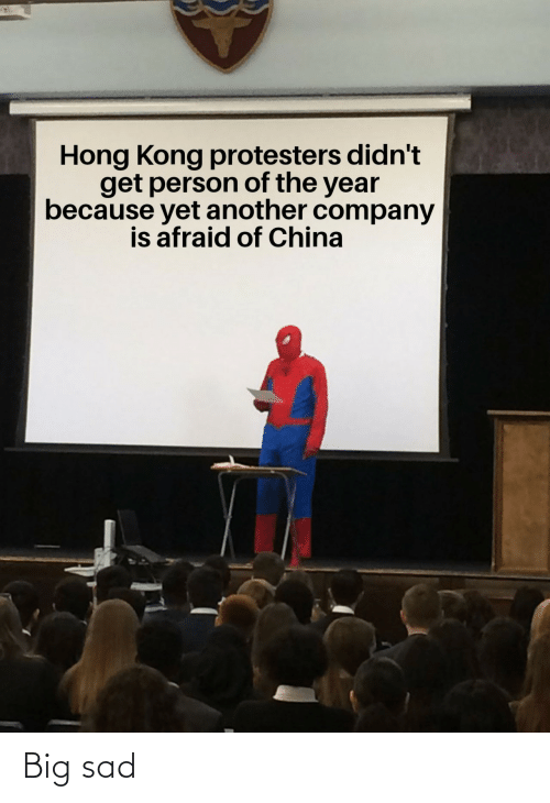 China: Hong Kong protesters didn't  get person of the year  because yet another company  is afraid of China Big sad