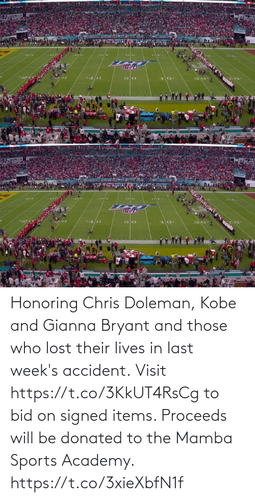 Last: Honoring Chris Doleman, Kobe and Gianna Bryant and those who lost their lives in last week's accident.  Visit https://t.co/3KkUT4RsCg to bid on signed items. Proceeds will be donated to the Mamba Sports Academy. https://t.co/3xieXbfN1f