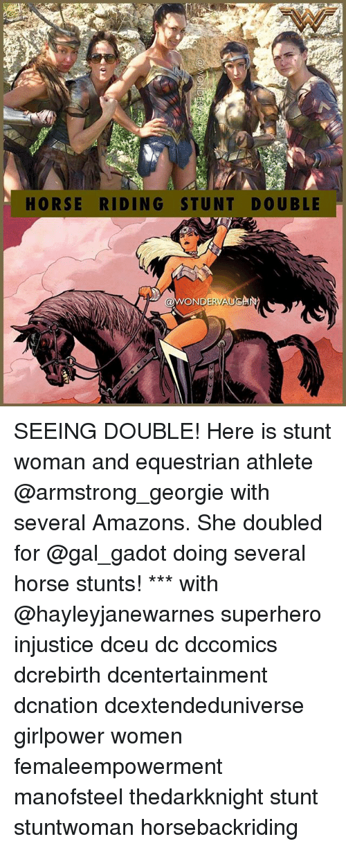 stunting: HORSE RIDING STUNT DOUBLE  WONDERVAUGAN SEEING DOUBLE! Here is stunt woman and equestrian athlete @armstrong_georgie with several Amazons. She doubled for @gal_gadot doing several horse stunts! *** with @hayleyjanewarnes superhero injustice dceu dc dccomics dcrebirth dcentertainment dcnation dcextendeduniverse girlpower women femaleempowerment manofsteel thedarkknight stunt stuntwoman horsebackriding