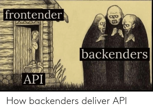 how: How backenders deliver API