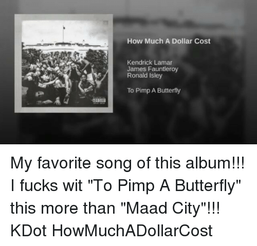 """Jamesness: How Much A Dollar Cost  Kendrick Lamar  James Fauntleroy  Ronald Isley  To Pimp A Butterfly My favorite song of this album!!! I fucks wit """"To Pimp A Butterfly"""" this more than """"Maad City""""!!! KDot HowMuchADollarCost"""