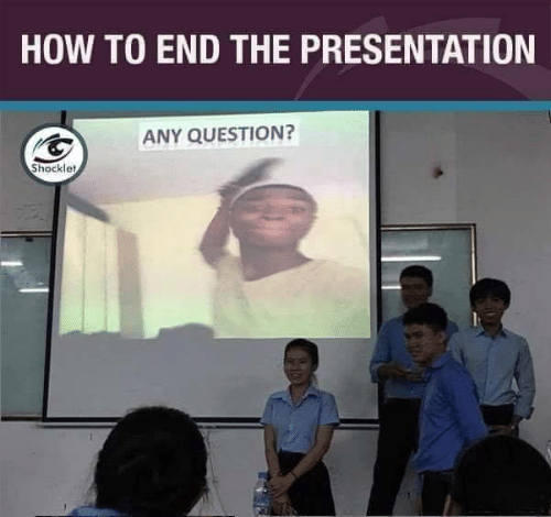 How To, How, and Question: HOW TO END THE PRESENTATION  ANY QUESTION?  Shocklet